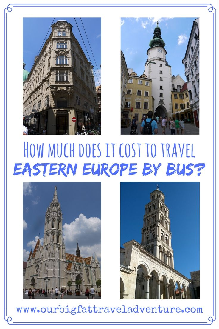 how much does it cost to travel Eastern Europe by bus? Pinterrest Poster