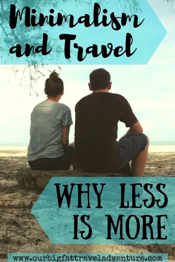 Minimalism and Travel, why less is more Pinterest Poster