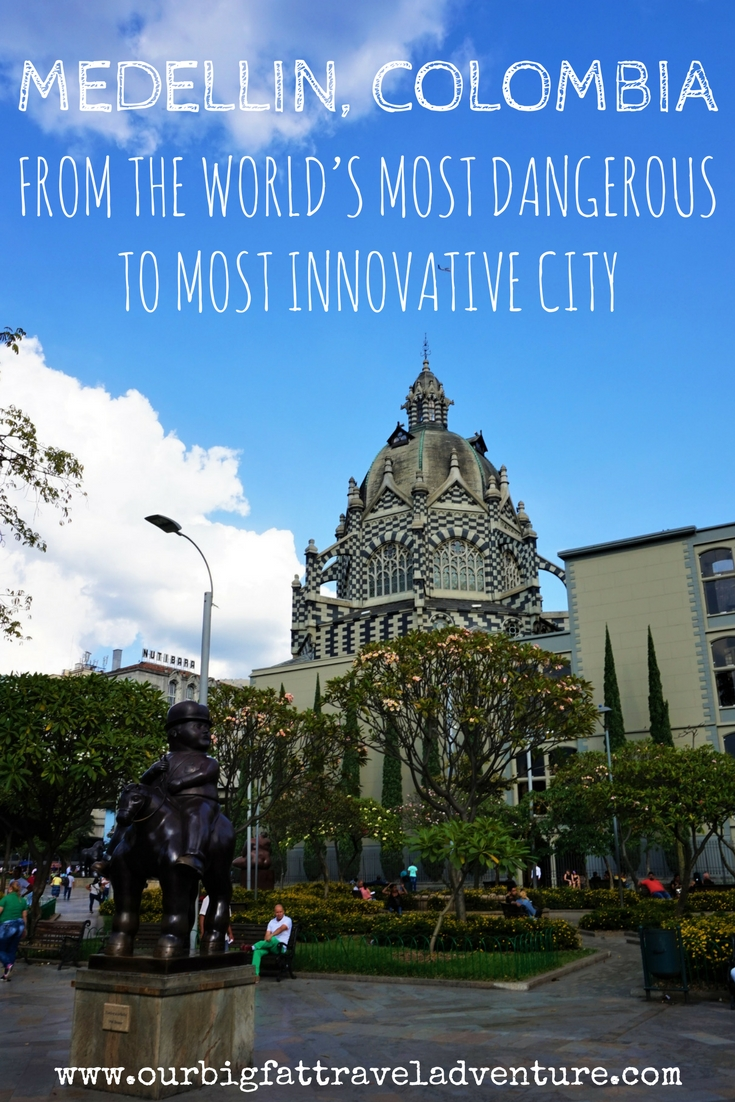 Medellin Colombia, from the world's most dangerous to most innovative city (1)