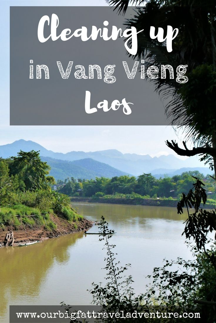 cleaning up in Vang Vieng Laos, Pinterest