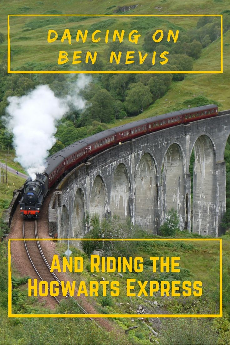 Dancing on Ben Nevis and riding the hogwarts express