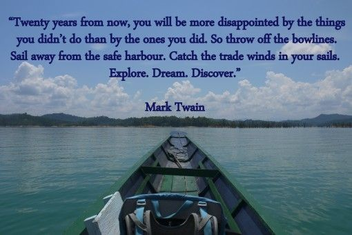Explore. Dream. Discover. Mark Twain travel quote