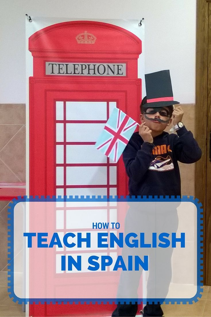 HOW TO Teach English in Spain