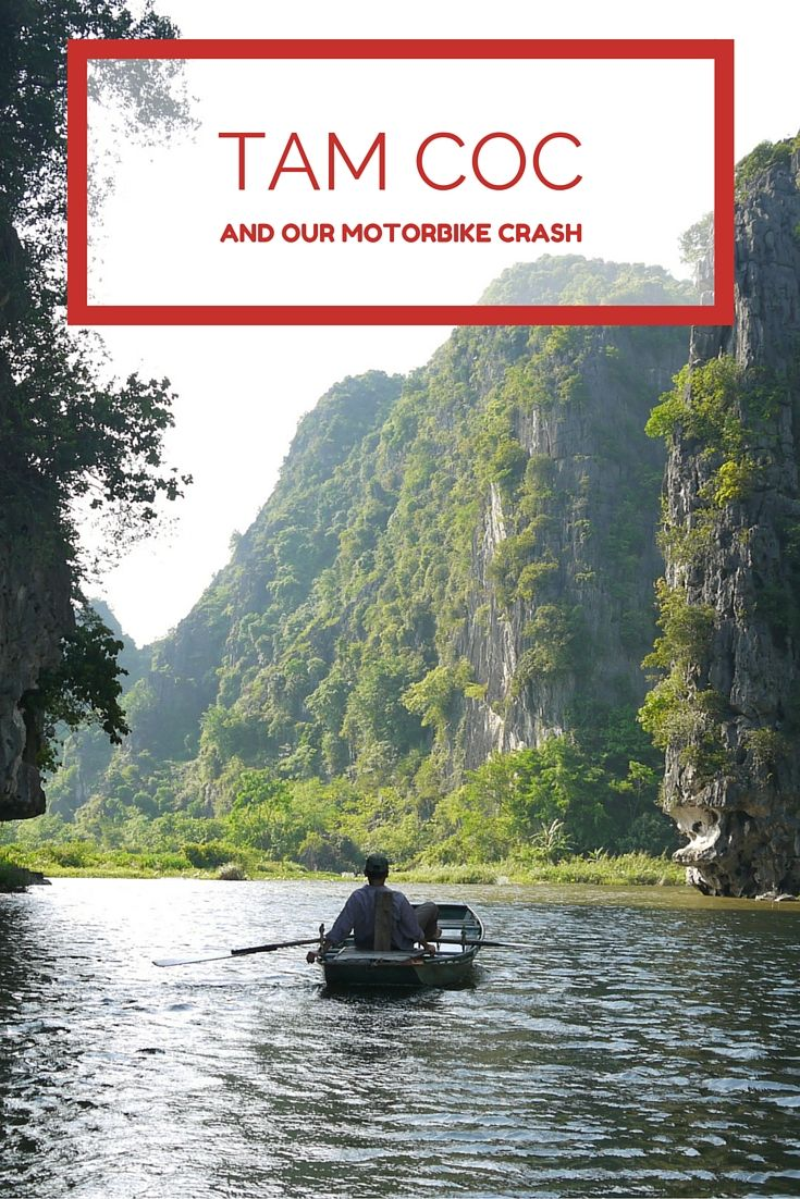 Tam Coc and our motorbike crash