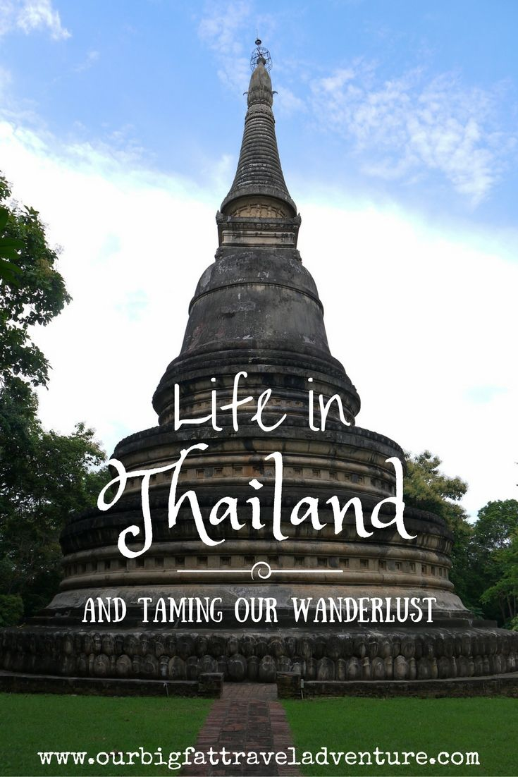 Life in Thailand and Taming our Wanderlust - Pinterest