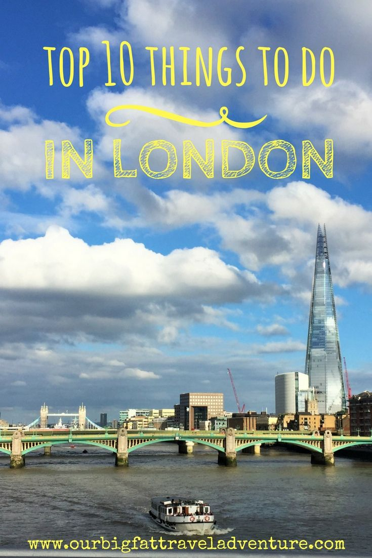 From seeing a West End show to visiting the Tower of London and cruising down the Thames, here are my top 10 things to do whilst visiting London.