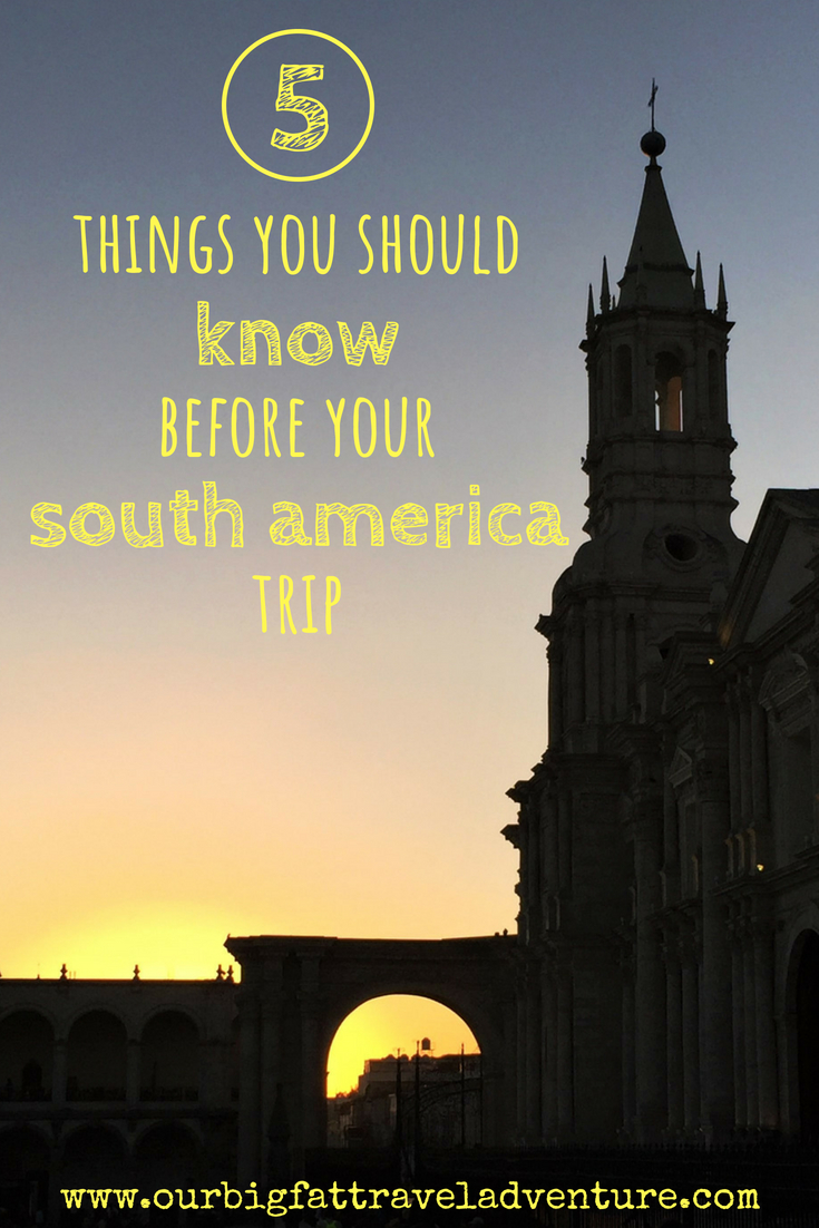 5 things you should know before your south america trip pinterest pin